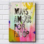 Placa Decorativa- Mais amor