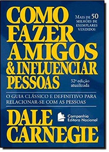 Como Fazer Amigos e Influenciar Pessoas (Português)