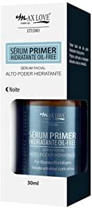 MAX LOVE SÉRUM PRIMER NOITE HIDRATANTE OIL FREE 30ML